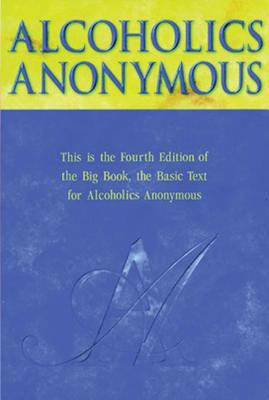 Cover image for Alcoholics Anonymous : the story of how many thousands of men and women have recovered from alcoholism.