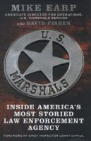 Cover image for U. S. Marshals : inside America's most storied law enforcement agency