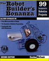 Cover image for The robot builder's bonanza : 99 inexpensive robotics projects