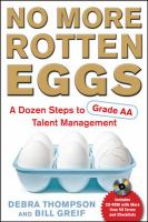 Cover image for No more rotten eggs : a dozen steps to grade AA talent management