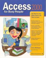 Cover image for Access 2000 for busy people : the book to use when there's no time to lose!