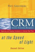 Cover image for CRM at the speed of light : capturing and keeping customers in internet real time