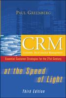 Cover image for CRM at the speed of light : essential customer strategies for the 21st century