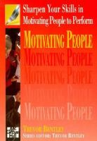 Cover image for Sharpen your skills in motivating people to perform
