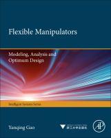 Cover image for Flexible manipulators : modeling, analysis and optimum design