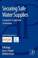 Cover image for Securing safe water supplies : comparison of applicable technologies