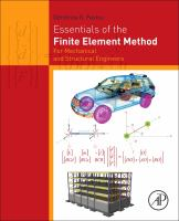 Cover image for Essentials of the finite element method : for mechanical and structural engineers