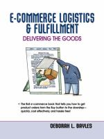 Cover image for E-commerce logistics and fulfillment : delivering the goods