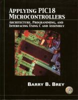 Cover image for Applying PIC18 microcontrollers : architecture, programming, and interfacing using C and Assembly