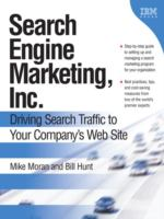 Cover image for Search Engine Marketing, Inc. : driving search traffic to your company's web site