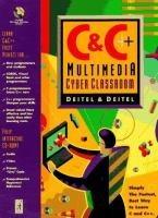 Cover image for C and C++ multimedia cyber classroom : deitel and deitel