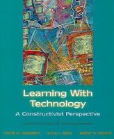 Cover image for Learning with technology : a constructivist perspective