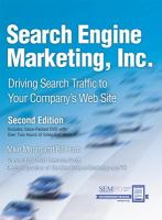 Cover image for Search engine marketing, inc.: driving search traffic to your company's web site