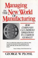 Cover image for Managing in the new world of manufacturing : how companies can improve operations to compete globally