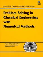 Cover image for Problem solving in chemical engineering with numerical methods