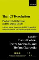 Cover image for The ICT revolution : productivity differences and the digital divide : a report for the Fondazione Rodolfo Debenedetti