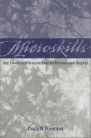 Cover image for Microskills and theoretical foundations for professional helpers