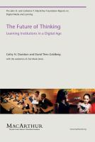 Cover image for The future of thinking : learning institutions in a digital age