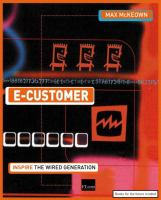 Cover image for E-customer :  customers just got faster and smarter catch up