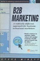 Cover image for B2B marketing : a radically different approach for business-to-business marketers