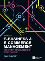 Cover image for E-business & e-commerce management : strategy, implementation and practice