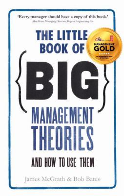 Cover image for The little book of big management theories ... and how to use them
