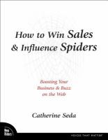 Cover image for How to win sales and influence spiders : boosting your business and buzz on the web