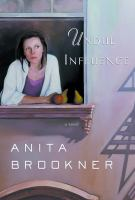 Cover image for Undue Influence