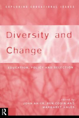 Cover image for Diversity and change : education, policy and selection