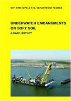Cover image for Underwater embankments on soft soil : a case history