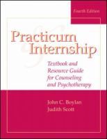 Cover image for Practicum and internship : textbook and resource guide for counseling and psychotherapy