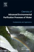 Cover image for Chemistry of advanced environmental purification processes of water : fundamentals and applications