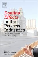 Cover image for Domino effects in the process industries : modeling, prevention, and managing