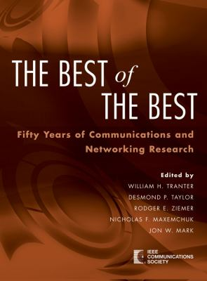 Cover image for The best of the best : fifty years of communications and networking research