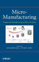 Cover image for Micro-manufacturing : design and manufacturing of micro-products