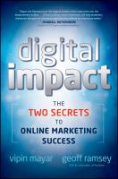 Cover image for Digital impact : the two secrets to online marketing success