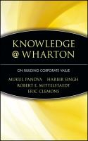 Cover image for Knowledge@Wharton on building corporate value