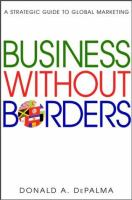 Cover image for Business without borders : a strategic guide to global marketing
