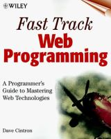 Cover image for Fast track Web programming : a programmer's guide to mastering Web technologies
