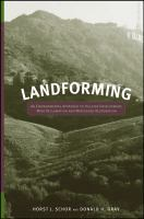Cover image for Landforming : an environmental approach to hillside development, mine reclamation and watershed restoration