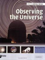 Cover image for Observing the universe : a guide to observational astronomy and planetary science