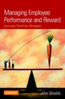 Cover image for Managing employee performance and reward : concepts, practices, strategies