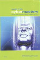 Cover image for Supply chain cybermastery :  building high performance supply chains of the future