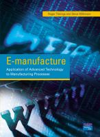 Cover image for E-manufacture:  application of advanced technology to manufacturing processes