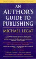 Cover image for AN AUTHOR'S GUIDE TO PUBLISHING