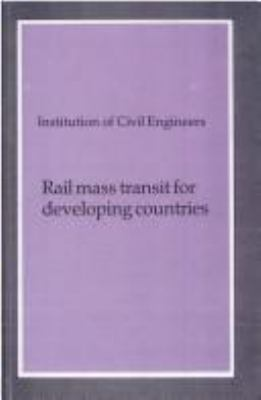 Cover image for Rail mass transit for developing countries