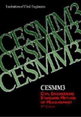 Cover image for CESMM3 : civil engineering standard method of measurement