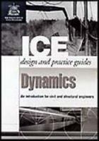 Cover image for Dynamics: an introduction for civil and structural engineers