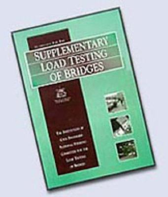 Cover image for Guidelines for the supplementary load testing of bridges