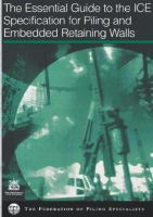 Cover image for The essential guide to the ICE's specification for piling and embedded retaining walls